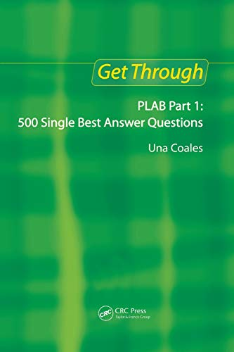 9781853156380: Get Through PLAB Part 1: 500 Single Best Answer Questions: 500 Single Best Answers