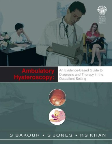 9781853156403: Ambulatory Hysteroscopy: An Evidence-Based Guide to Diagnosis and Therapy in the Outpatient Setting