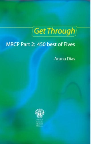 9781853156649: Get Through MRCP Part 2: 450 Best of Fives, 2nd edition