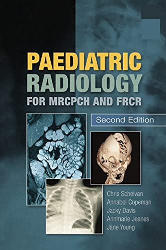 9781853157028: Paediatric Radiology for MRCPCH and FRCR, Second Edition