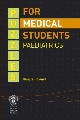 Puzzles for Medical Students: Paediatrics: Howard, Ranjita