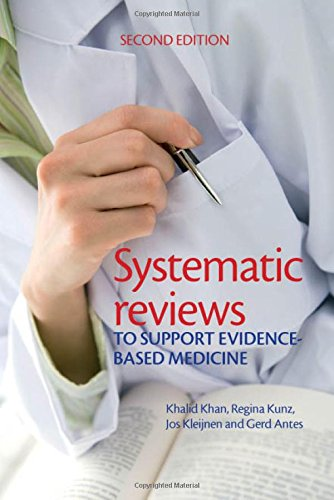 Systematic reviews to support evidence-based medicine, 2nd: KHAN, KHALID S
