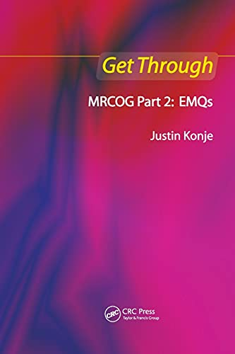 Get Through MRCOG Part 2: EMQs: Konje, Justin C.