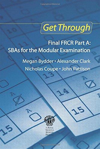 9781853158490: Get Through Final FRCR Part A: SBAs for the Modular Examination