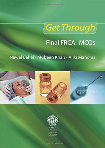 9781853159954: Get Through Final FRCA: MCQs