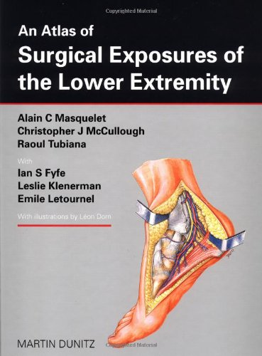 9781853170034: An Atlas of Surgical Exposures of the Lower Extremity