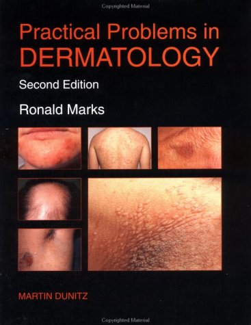 Practical Problems in Dermatology: Ronald Marks