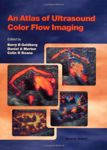 An Atlas of Ultrasound Colour Flow Imaging: Goldberg, B. B