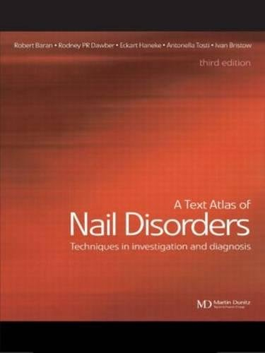 9781853172014: A Text Atlas of Nail Disorders: Diagnosis and Treatment