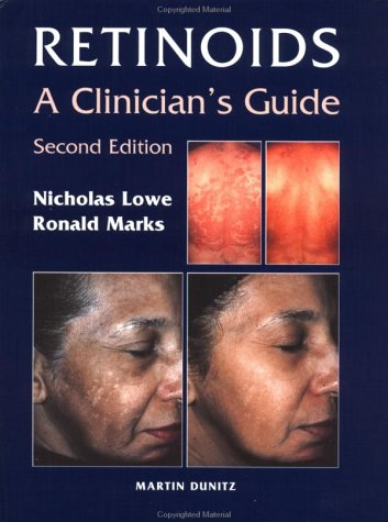 Retinoids: A Clinician's Guide (FINE COPY OF REVISED AND UPDATED SECOND EDITION)