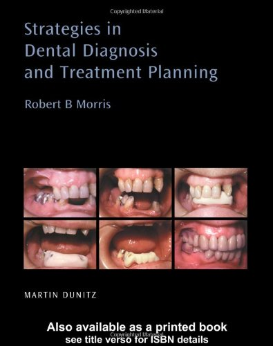 9781853175688: Strategies in Dental Diagnosis and Treatment Planning (Distributed by Thieme for Martin Dunitz Publishers)