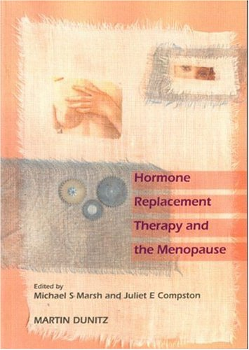 Hormone Replacement Therapy and the Menopause: Current: Juliet E Compston,