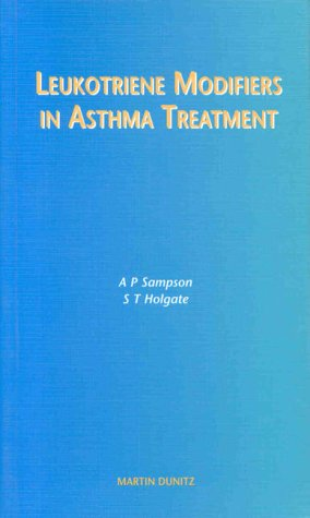 9781853176975: Leukotriene Modifiers in Asthma Treatment: pocketbook (MARTIN DUNITZ MEDICAL POCKET BOOKS)