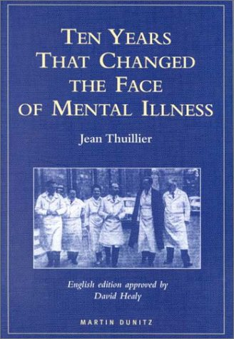 9781853178863: Ten Years That Changed the Face of Mental Illness