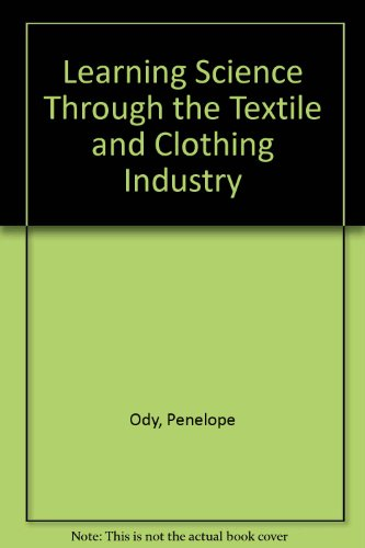 Learning Science Through the Textile and Clothing: Penelope Ody