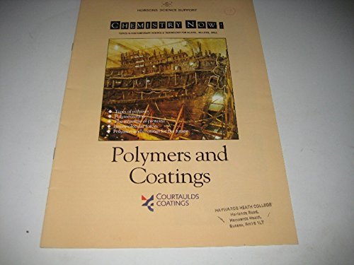 9781853244766: Polymers and Coatings (Chemistry Now! S)