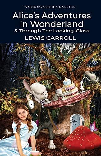 9781853260025: Alice's Adventures in Wonderland (Wordsworth Classics)