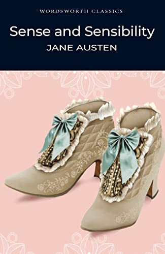 Sense and Sensibility (Wordsworth Classics) (Wadsworth Collection): Jane Austen