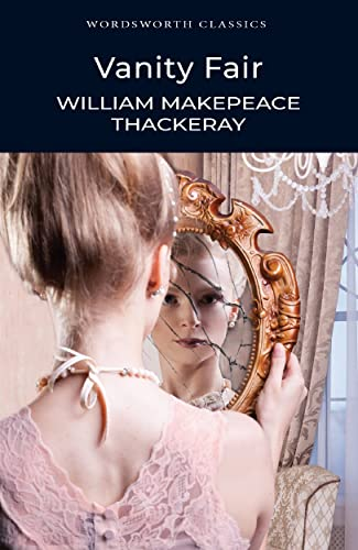 9781853260193: VANITY FAIR - WILLIAM MAKEPEACE THACKERAY