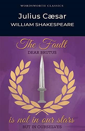 Julius Caesar (Wordsworth Classics): William Shakespeare