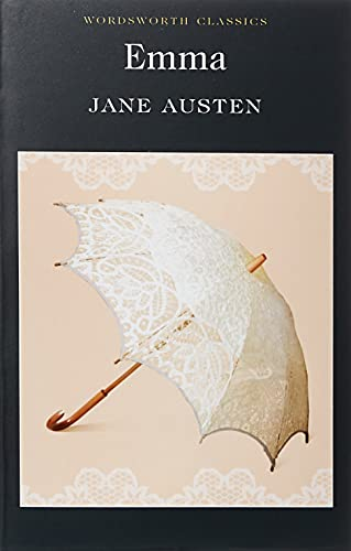 Emma (Wordsworth Classics): Jane Austen