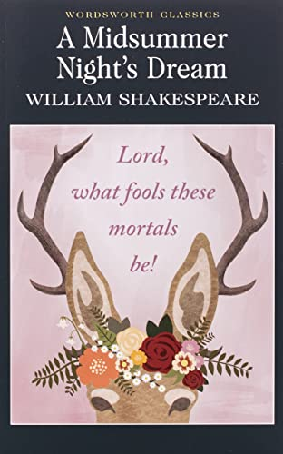 9781853260308: A Midsummer Night's Dream : (Wordsworth Classics)