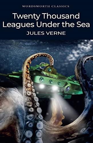 9781853260315: Twenty Thousand Leagues Under the Sea (Wordsworth Classics)