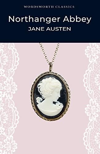 9781853260438: Northanger Abbey (Wordsworth Classics)