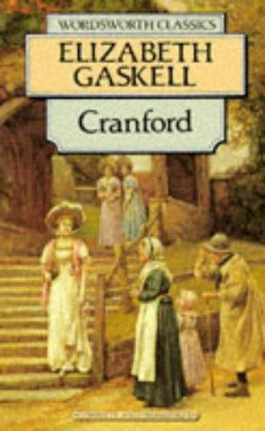Cranford (wordsworth collection): Elizabeth Gaskell