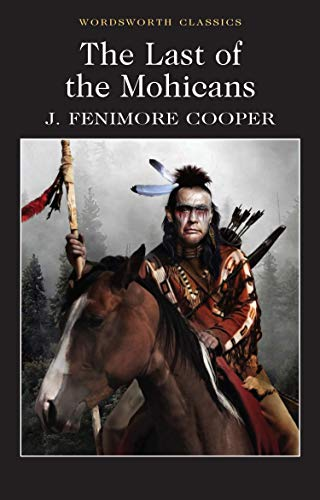 9781853260490: Last of the Mohicans (Wordsworth Classics)