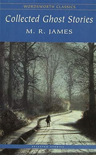 Collected Ghost Stories: JAMES, M.R.