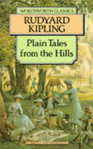 9781853260544: Plain Tales from the Hills (Wordsworth Classics)