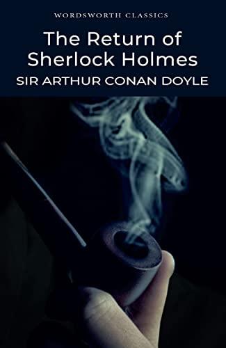 9781853260582: The Return of Sherlock Holmes (Wordsworth Classics)