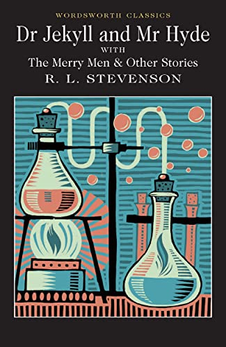 Dr. Jekyll and Mr. Hyde (Wordsworth Collection)