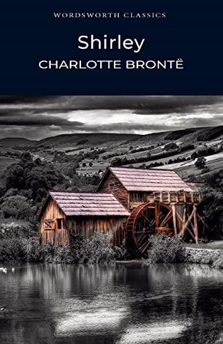 9781853260643: Shirley (Wordsworth Classics)