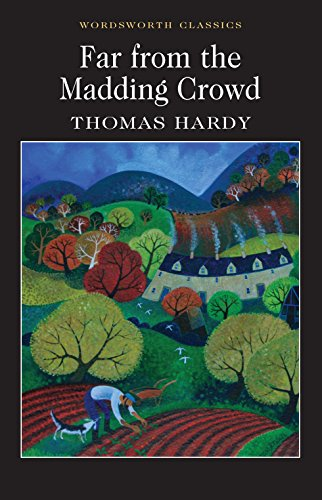 9781853260674: Far from the Madding Crowd (Wordsworth Classics)