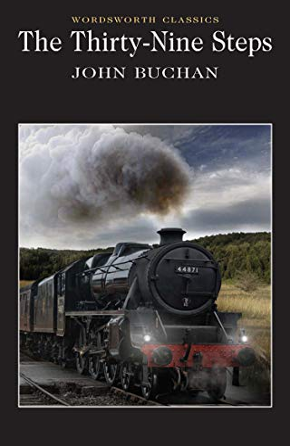 Thirty-Nine Steps (Wordsworth Classics): Buchan, John
