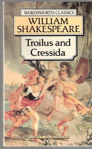 troilus and cressida by shakespeare review