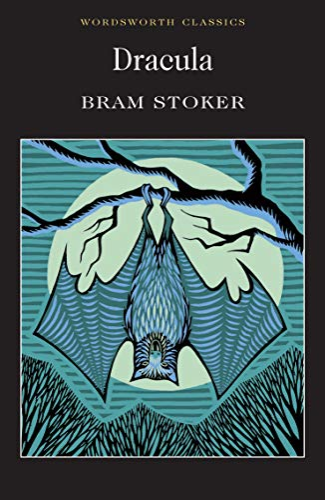 Dracula (Wordsworth Classics): Bram Stoker