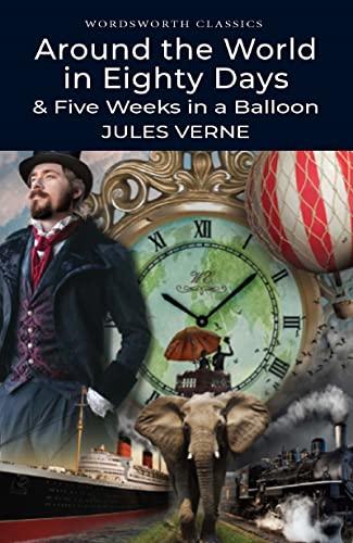 Around the World in Eighty Days: 5: Jules Verne