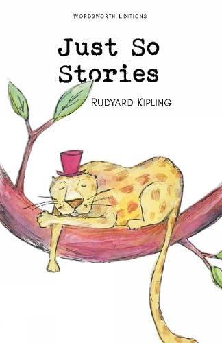 Just So Stories: Rudyard Kipling, R.