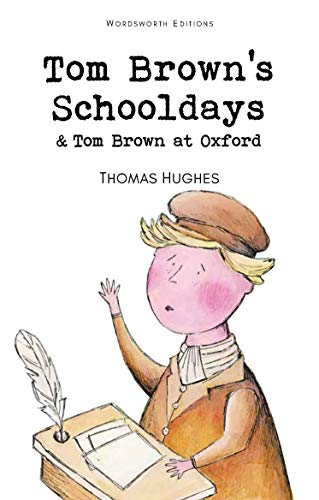 9781853261084: Tom Brown's Schooldays (Wordsworth's Classics)