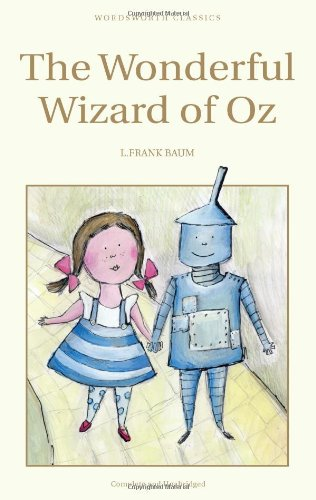 The Wizard of Oz (Wordsworth Classics)