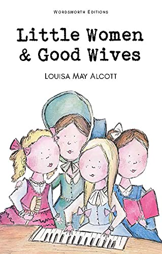 9781853261169: Little Women & Good Wives (Wordsworth Children's Classics)
