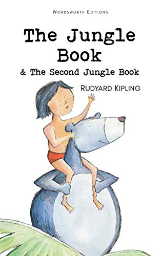 The Jungle Book & Second Jungle Book: Rudyard Kipling