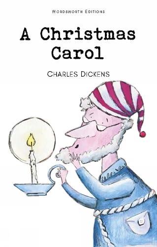 A Christmas Carol (Wordsworth Children's Classics): Charles Dickens