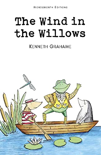 The Wind in the Willows (Wordsworth Children's: Kenneth Grahame