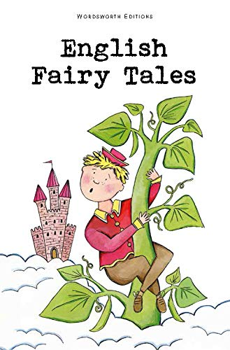 9781853261336: English Fairy Tales (Wordsworth Children's Classics)
