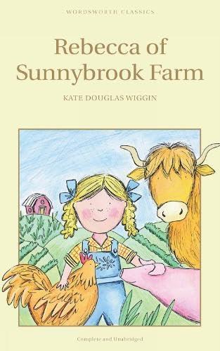 9781853261343: Rebecca of Sunnybrook Farm (Wordsworth Children's Classics)