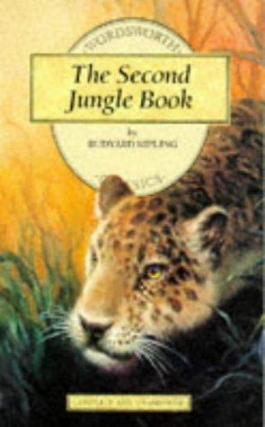 The Second Jungle Book (Wordsworth Children's Classics): Rudyard Kipling